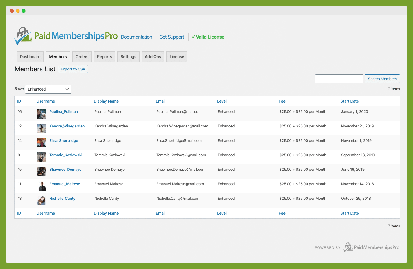 Members are WordPress Users. PMPro provides a unique interface to view a single member's history, filter and search all Members or export your Members List.